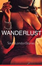 WANDERLUST by SouthLondonStories