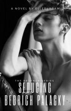 The Revenge Series: Seducing Bedrich Palacky (BxB) by Elledyrram