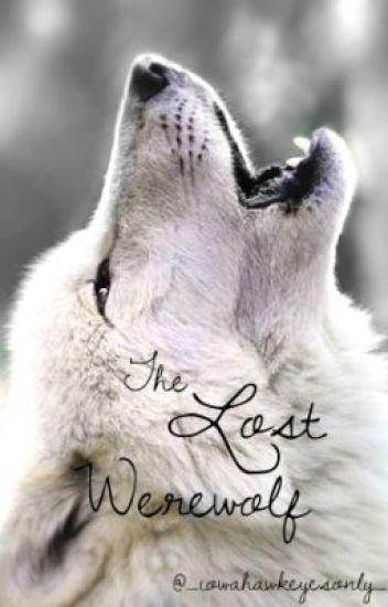 The Lost Werewolf