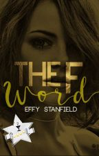 The F Word (Concluída) by effystanfield