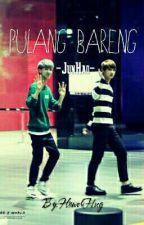 [I] Pulang Bareng | JunHao [SELESAI] by FlowerHug
