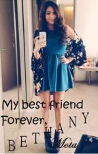 My Best Friend Forever, Bethany Mota by Artistic_Bookworms