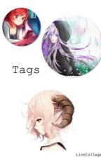 Tags  by HolyAngel03
