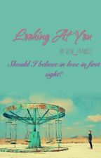 Looking At You //j.j.k by JEON_FRANCES