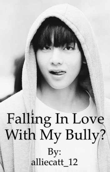 Falling in love with my bully?? (Kim Taehyung) [EDITING