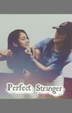 Perfect Strangers  by iamcamillemjc10