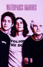 Waterparks Imagines by kstreetwalker