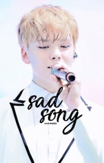 sad song ⇒ verkwan [DISCONTINUED]