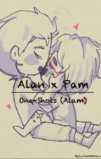 Pam x Alan (One-Shots)  ALAM by 801_Yaoi