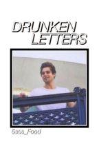 Drunken letters ☻☹ l.h. by 5sos_Food