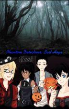 Phantom detectives: Last hope by Pikachu904726