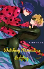 Watching Miraculous Ladybug (and maybe extra) by LupaWolfden