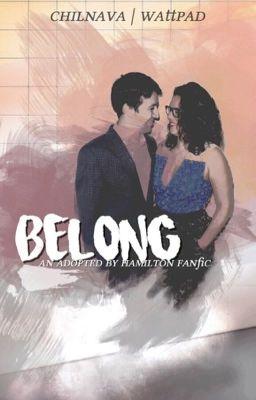 Belong - an adopted by Hamilton fanfic [Hamilton ...