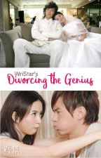 Divorcing the Genius |✔ by MessUpgurl