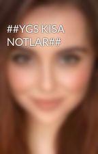 ##YGS KISA NOTLAR## by WatchAndLearnn