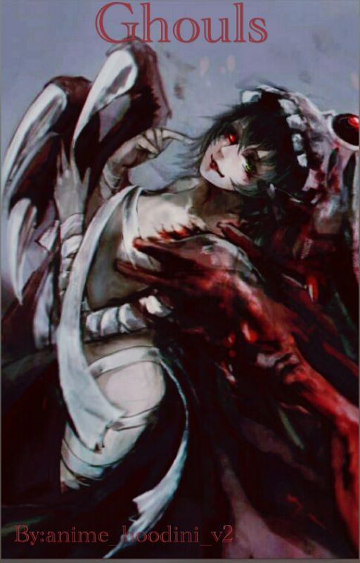 Ghouls  by anime_hoodini_v2