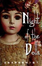 Night of the Dolls - #TNTHorrorContest by zaarsenist