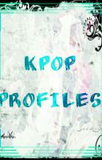 Kpop profiles 🎶 by Psycho_Lilith