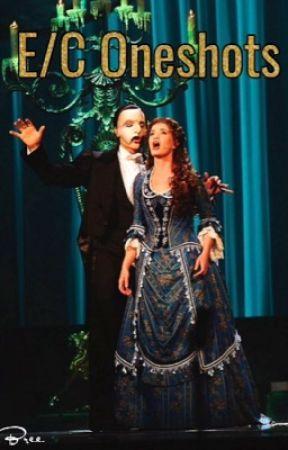 E/C Oneshots   The Phantom Of The Opera by nightmare_carousel
