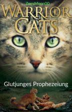 Glutjunges Prophezeiung   by Wolfmoon1008