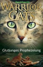 Warrior Cats Glutjunges Prophezeiung by Wolfmoon1008