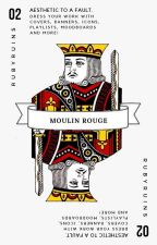 MOULIN ROUGE | GRAPHICS by rubyruins