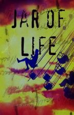 Jar of Life (collection of short stories) by candybanapple