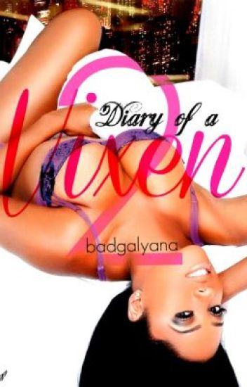 Diary of a Vixen 2 (Fan Fic)