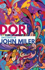 Dor by JohnMiler