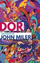 Dor by JohnMiler