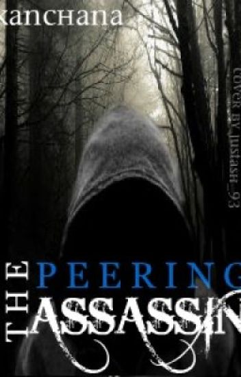 The Peering Assassin - ON HOLD -