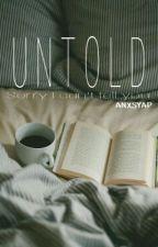 Untold by anxsyap