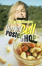 [Close] HoneyBell Poster Shop  by soupbayam