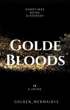 Gold Bloods by Golden_Mermaid13