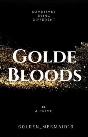 Golde Bloods | #RegalAwards2018 by Golden_Mermaid13