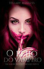 O Beijo do Vampiro by HillaryMeneses