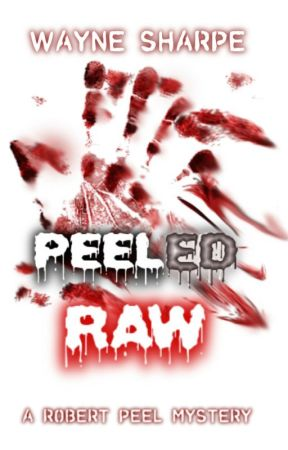 PEELED RAW ~ Book 2  by Wayne_Sharpe