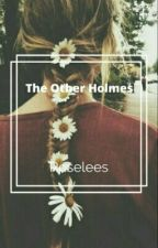 The Other Holmes by Roselees