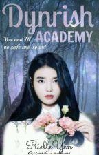 Dynrish Academy (ON-GOING) by RielleYen