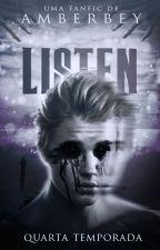 Listen - Quarta temporada by amberbey