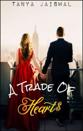 A Trade Of Hearts|✔ by thedarkempress2123