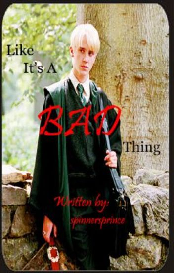 | Like It's A Bad Thing | Draco Malfoy