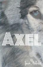 Axel | #PremiosLiteraturaAngel2016 by Jack_Holcist