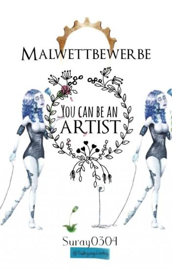 Malwettbewerbe - You can be an artist 🚩