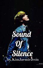 ONE SHOT ~ Sound of Silence VKOOK  by KimJaemieJeon