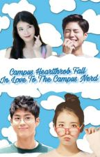 Campus Heartthrob Fall Inlove To The Campus Nerd by ChasingFaith_