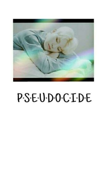 Pseudocide || JiCheol