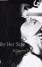 By Her Side (Camren) by perzgabr
