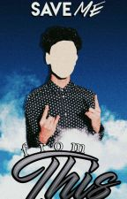 Save Me From This (A Marcus Dobre Fanfiction) by peopledontcare
