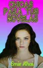 Chicas para tus novelas #1 by EmirKhai